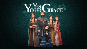 Yes-Your-Grace-遵命-陛下-攻略匯集