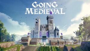 Going-Medieval-前往中世紀-攻略匯集